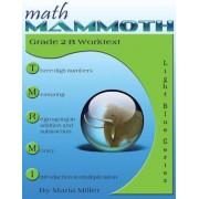Math Mammoth Grade 2-B Worktext, Paperback