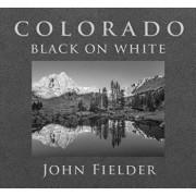 Colorado Black on White, Hardcover/John Fielder