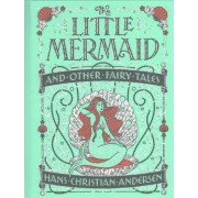 Little Mermaid and Other Fairy Tales (Barnes & Noble Collectible Classics: Children's Edition) by Hans Christian Andersen