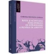 Rolul si activitatea judecatorului de supraveghere a privarului de libertate - Gabriela-Nicoleta Chihaia