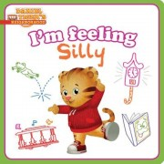 I'm Feeling Silly, Hardcover