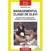 Managementul clasei de elevi - Romita B. Iucu