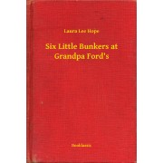 Six Little Bunkers at Grandpa Ford's (eBook)