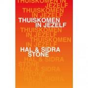 Thuiskomen in jezelf - Hal Stone en Sidra Stone