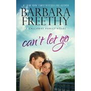 Can't Let Go (Callaway Cousins '5), Paperback/Barbara Freethy