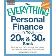 The Everything Personal Finance in Your 20s & 30s Book: Eliminate Your Debt, Manage Your Money, and Build for an Exciting Financial Future, Paperback/Howard Davidoff