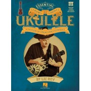Essential Strums & Strokes for Ukulele: A Treasury of Strum-Hand Techniques