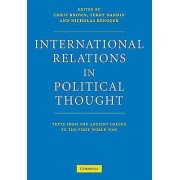 International Relations in Political Thought by Edited by Chris Brown & Edited by Terry Nardin & Edited by Nicholas Rengger