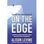 On the Edge: The Art of High-Impact Leadership, Hardcover