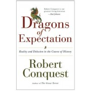 The Dragons of Expectation: Reality and Delusion in Course of History