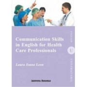 Communication skills in english for health care professionals - Laura Ioana Leon