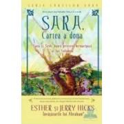 Sara cartea a doua - Sara si Seth bunii prieteni neinaripati ai lui Solomo - Esther Si Jerry Hicks