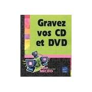 Gravez vos CD et DVD - Collectif - Livre