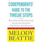 Codependents' Guide to the Twelve Steps, Paperback