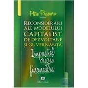 Reconsiderari ale modelului capitalist de dezvoltare si guvernanta - Petre Prisecaru