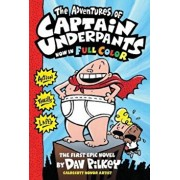 The Adventures of Captain Underpants: Color Edition (Captain Underpants '1), Hardcover/Dav Pilkey