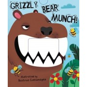 Grizzly Bear Munch!, Hardcover
