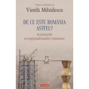 De ce este Romania astfel? Avatarurile exceptionalismului romanesc