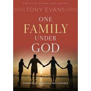 One Family Under God: Preserving the Home as God Intended, Paperback/Tony Evans