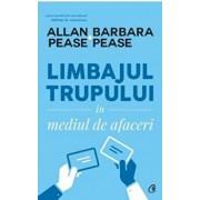 Limbajul trupului in mediul de afaceri/Allan,Barbara Pease