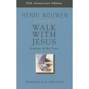 Walk with Jesus: Stations of the Cross, Paperback/Henri Nouwen