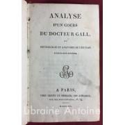 Analyse d'un cours du Docteur Gall ou physiologie et anatomie du cerveau d'après son système. ADELON (Nicolas Philibert). [ ]