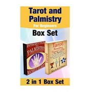 Tarot and Palmistry for Beginners Box Set: Reading Tarot Cards and the Ultimate Palm Reading Guide for Beginners, Paperback/Michele Gilbert