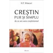 Crestin pur si simplu — de ce are sens crestinismul