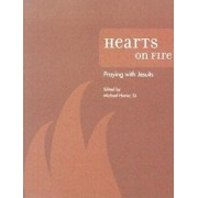 Hearts on Fire: Praying with Jesuits, Paperback/Michael J. Harter