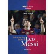 The Flea: The Amazing Story of Leo Messi, Paperback/Michael Part