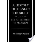 History of Russian Thought - From the Enlightenment to Marxism (Walicki Andrzej)(Paperback) (9780804711326)