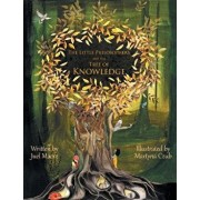 The Little Philosophers and the Tree of Knowledge, Paperback/Juel Maerz