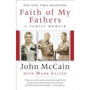 Faith of My Fathers: A Family Memoir, Paperback
