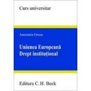 Uniunea Europeana: drept institutional.