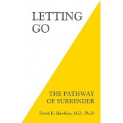 Letting Go: The Pathway of Surrender, Paperback