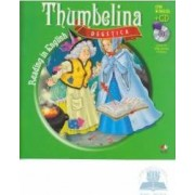 Degetica. Thumbelina. Reading in english + Cd .lectura Margareta Paslaru
