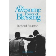 The Awesome Power of Blessing: You Can Change Your World, Paperback