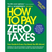 How to Pay Zero Taxes: Your Guide to Every Tax Break the IRS Allows, Paperback/Jeff A. Schnepper