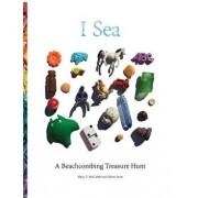 I Sea: A Beachcombing Treasure Hunt, Paperback/Mary T. McCarthy