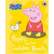Peppa Pig: Peppa and her Golden Boots, Hardcover