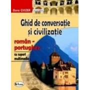 Ghid de conversatie si civilizatie roman-portughez, cu CD/Oana Csiszer