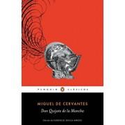 Don Quijote de la Mancha / Don Quixote, Paperback/Miguel De Cervantes