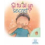 Si tu ai un secret