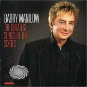 Video Delta Manilow,Barry - Greatest Songs Of The Sixties - CD