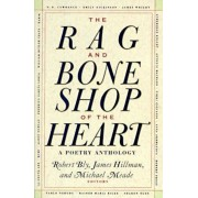 The Rag and Bone Shop of the Heart: Poetry Anthology, a, Paperback