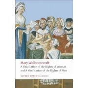 A Vindication of the Rights of Men/A Vindication of the Rights of Woman/An Historical and Moral View of the French Revolution, Paperback