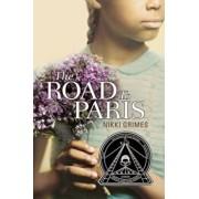 The Road to Paris, Paperback/Nikki Grimes