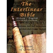 Interlinear Bible; The Book of Genesis-PR-Hebrew/English-FL/KJV, Paperback/King James Version