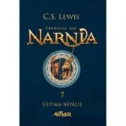 Cronicile din Narnia VII. Ultima batalie