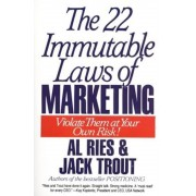 The 22 Immutable Laws of Marketing: Exposed and Explained by the World's Two, Paperback